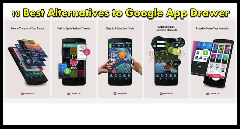 10 Best Alternatives to Google App Drawer